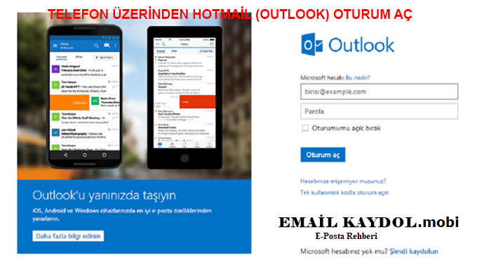 TELEFON ÜZERİNDEN HOTMAİL (OUTLOOK) OTURUM AÇ